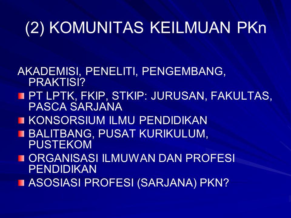 (2) KOMUNITAS KEILMUAN PKn