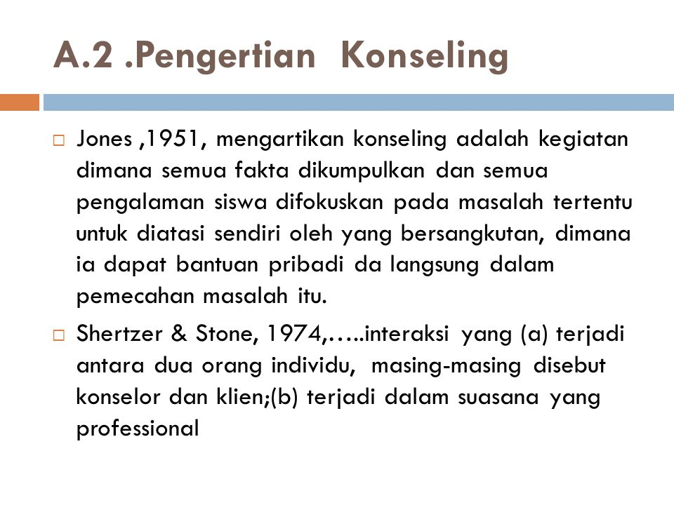 A.2 .Pengertian Konseling