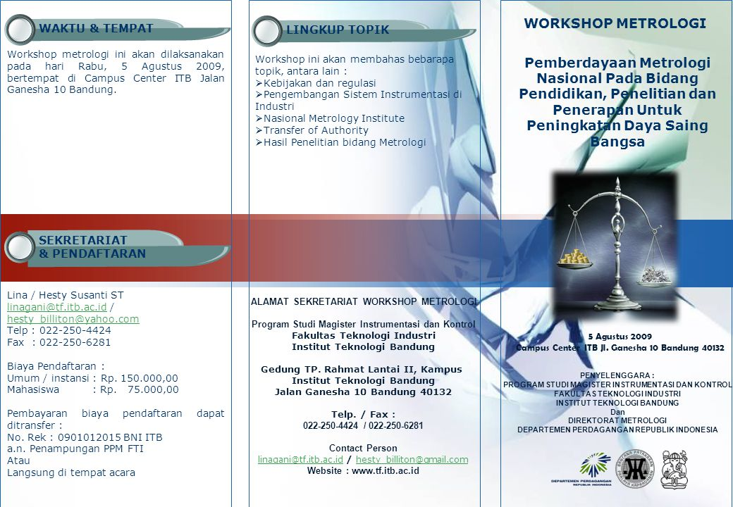 WAKTU & TEMPAT LINGKUP TOPIK. WORKSHOP METROLOGI.