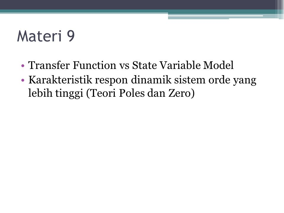 Materi 9 Transfer Function vs State Variable Model