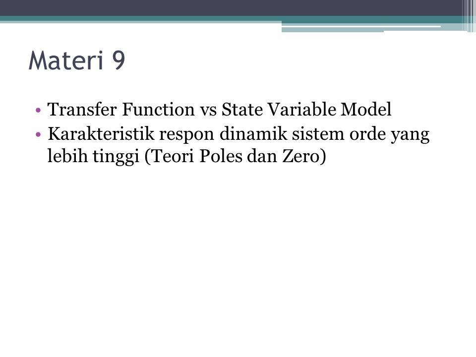 Materi 9 Transfer Function vs State Variable Model