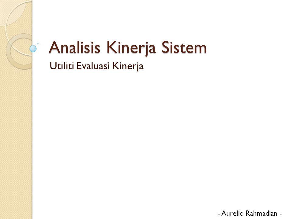 Analisis Kinerja Sistem