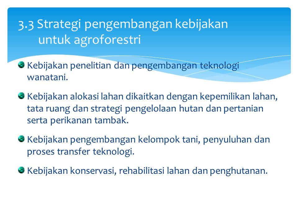 3.3 Strategi pengembangan kebijakan untuk agroforestri
