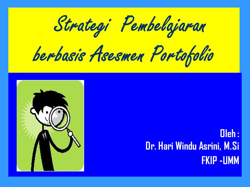 Strategi Pembelajaran berbasis Asesmen Portofolio
