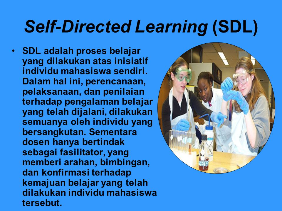 Self-Directed Learning (SDL)