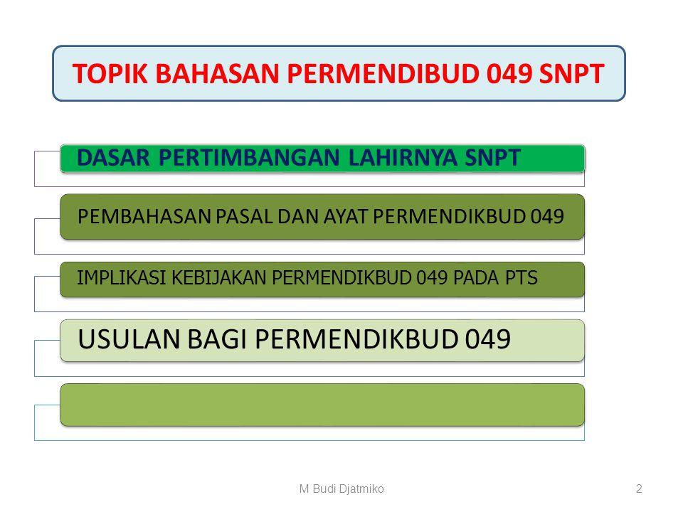 TOPIK BAHASAN PERMENDIBUD 049 SNPT