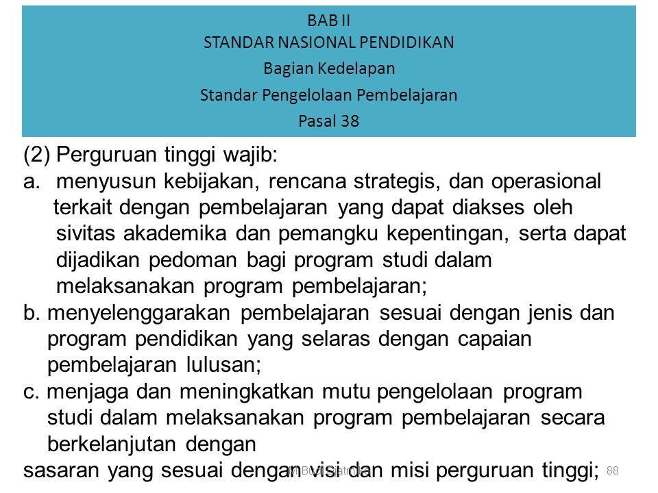 (2) Perguruan tinggi wajib: