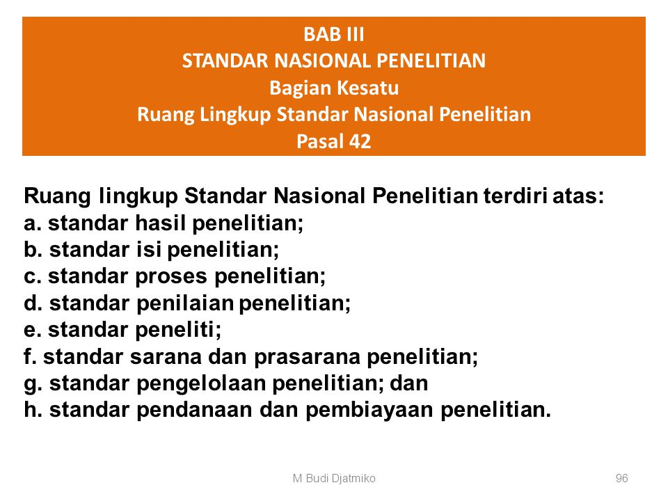 STANDAR NASIONAL PENELITIAN Ruang Lingkup Standar Nasional Penelitian