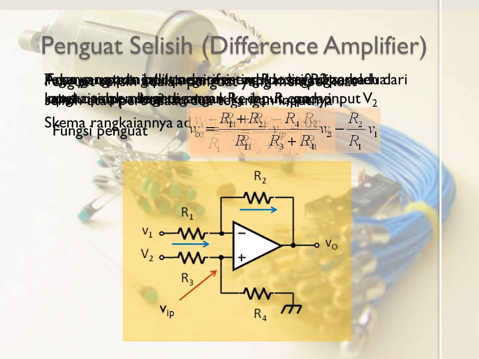 Penguat Selisih (Difference Amplifier)