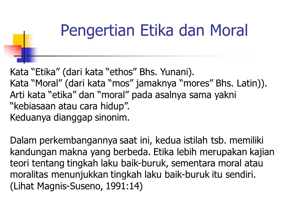 Pengertian Etika dan Moral