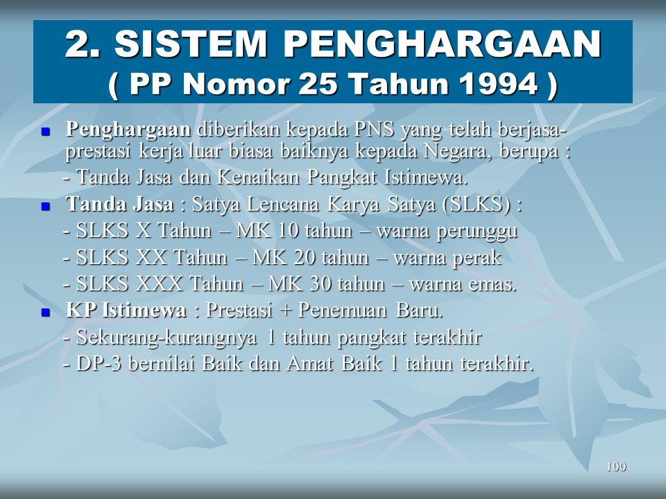 2. SISTEM PENGHARGAAN ( PP Nomor 25 Tahun 1994 )