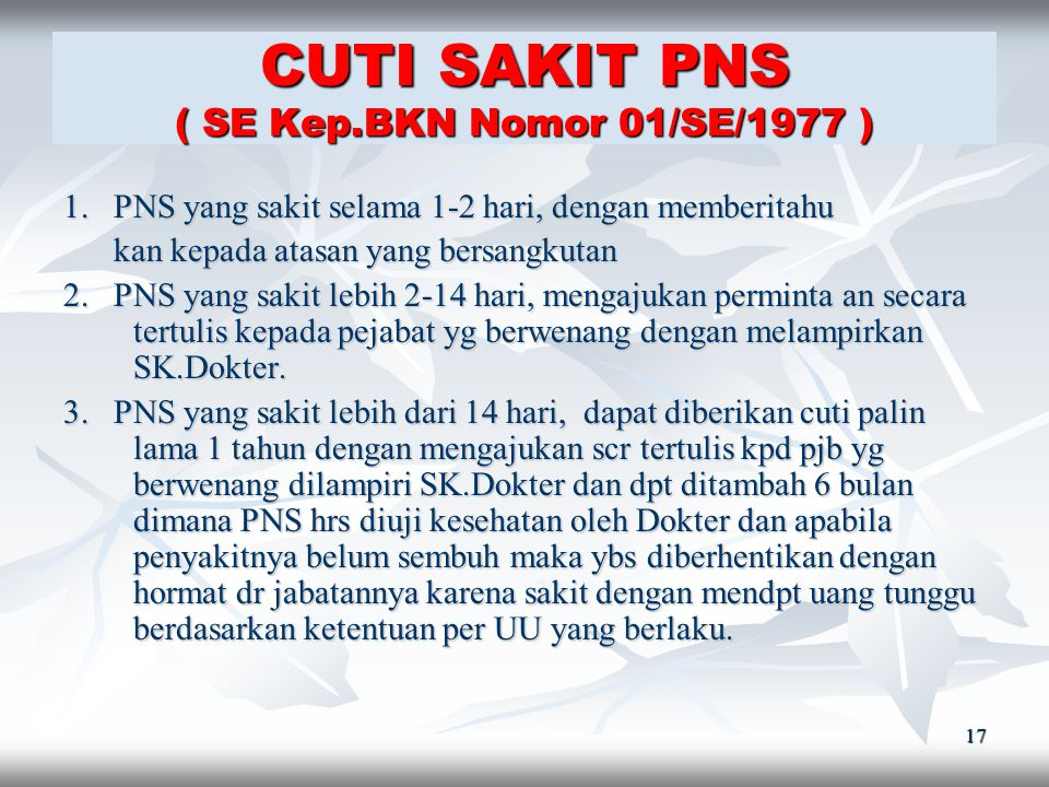 CUTI SAKIT PNS ( SE Kep.BKN Nomor 01/SE/1977 )