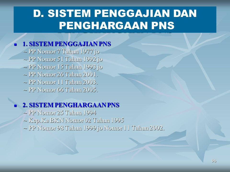 D. SISTEM PENGGAJIAN DAN PENGHARGAAN PNS