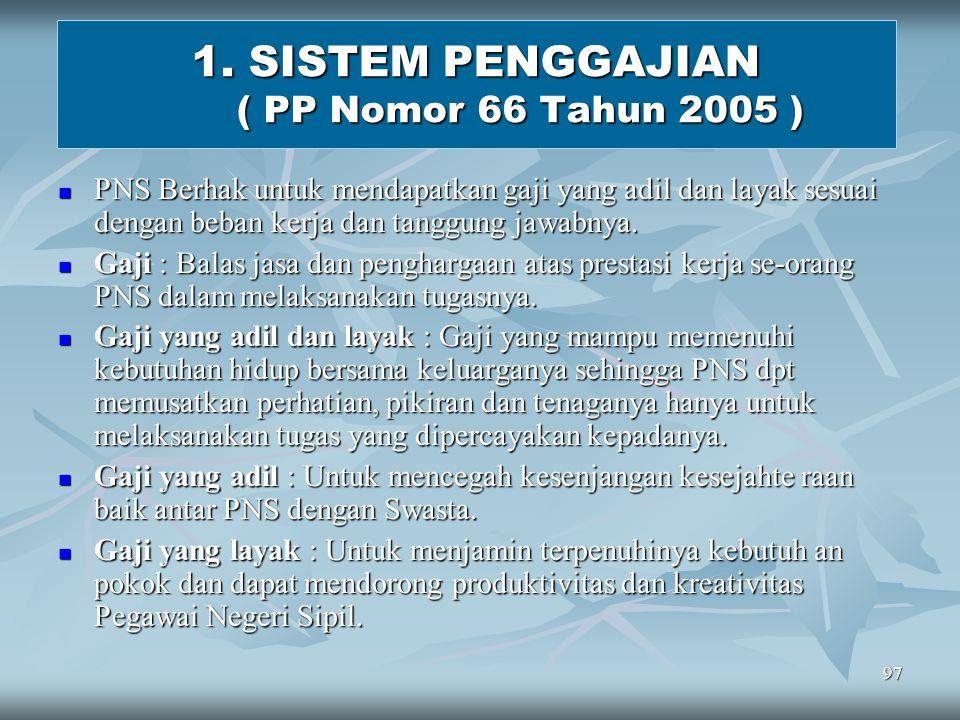 1. SISTEM PENGGAJIAN ( PP Nomor 66 Tahun 2005 )