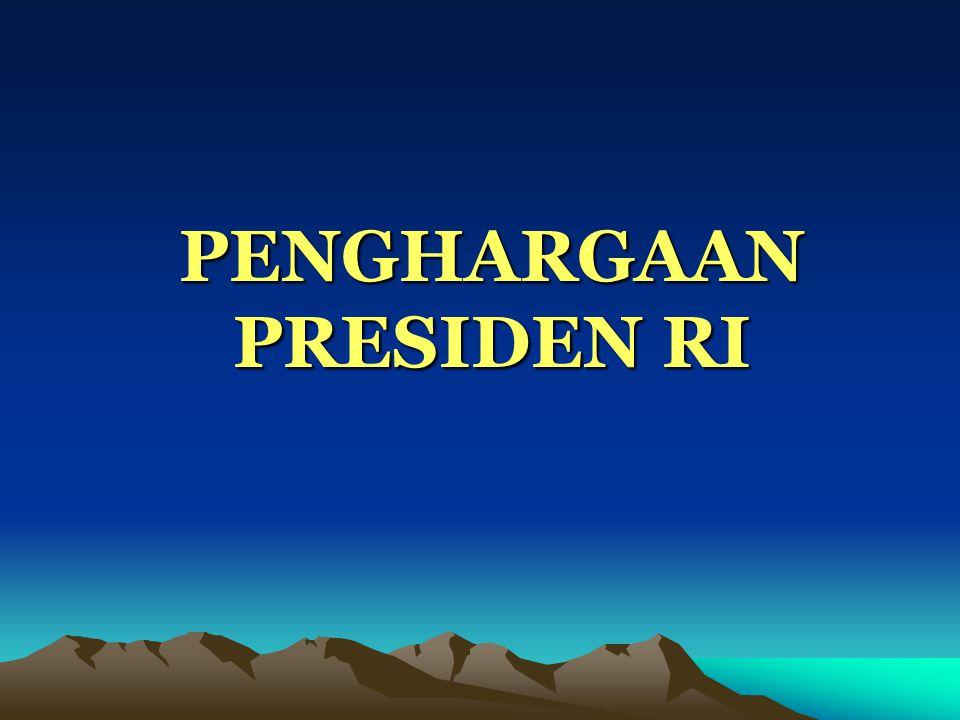 PENGHARGAAN PRESIDEN RI