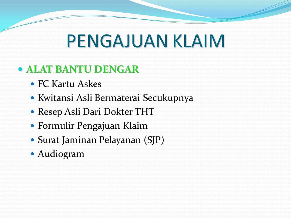 PENGAJUAN KLAIM ALAT BANTU DENGAR FC Kartu Askes