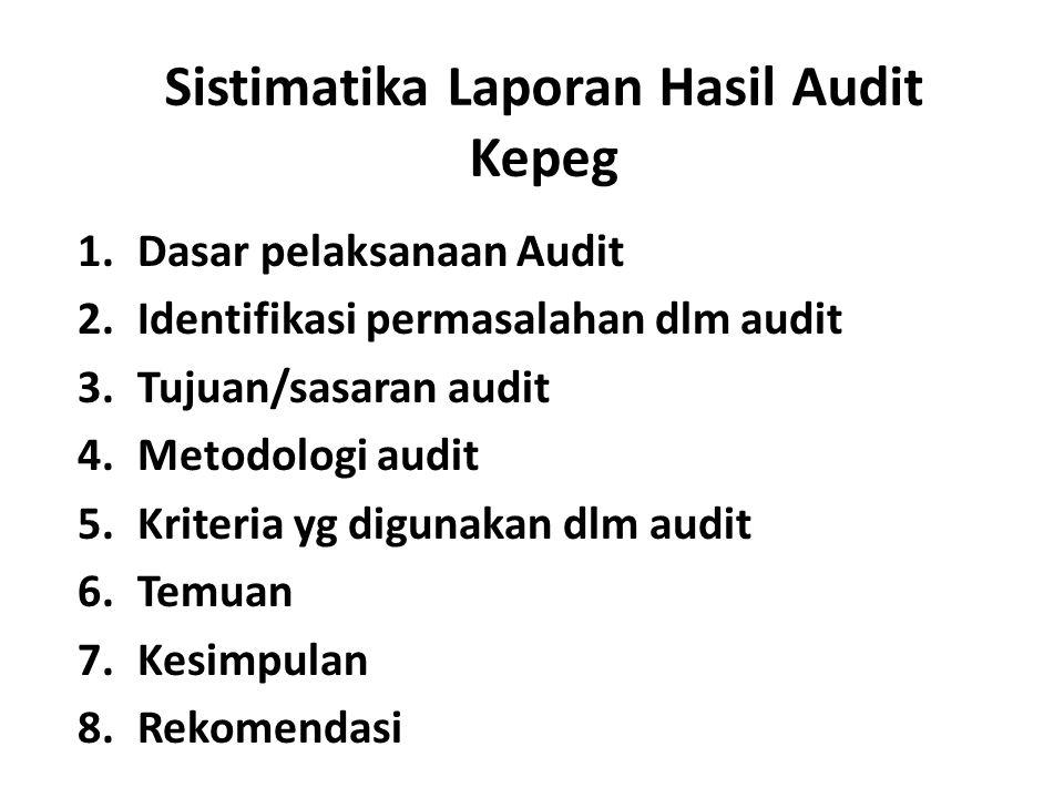 Sistimatika Laporan Hasil Audit Kepeg