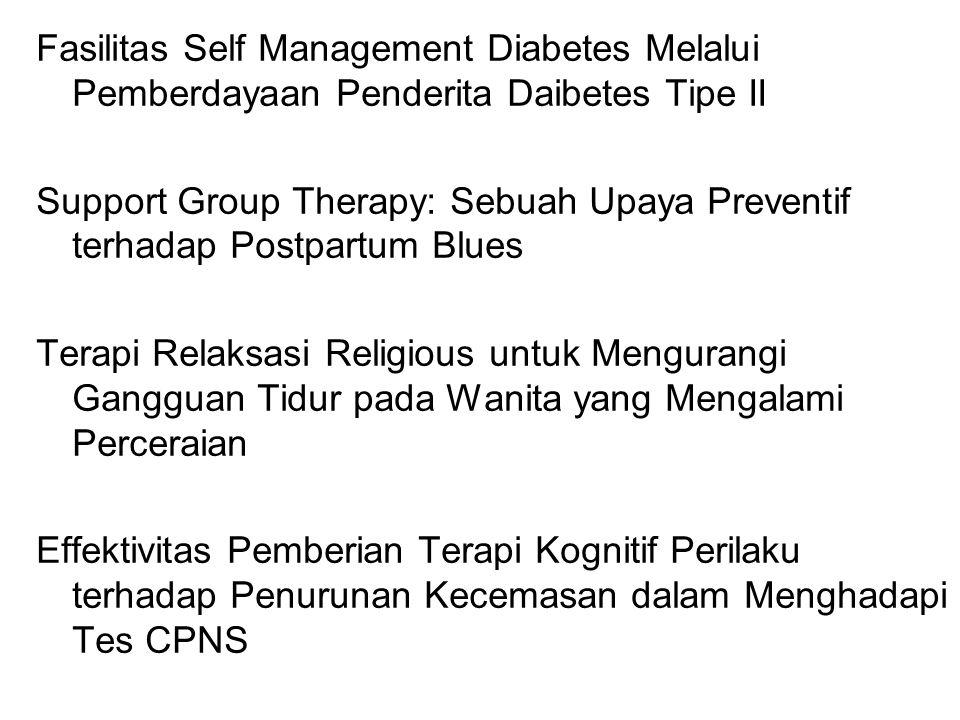 Fasilitas Self Management Diabetes Melalui Pemberdayaan Penderita Daibetes Tipe II