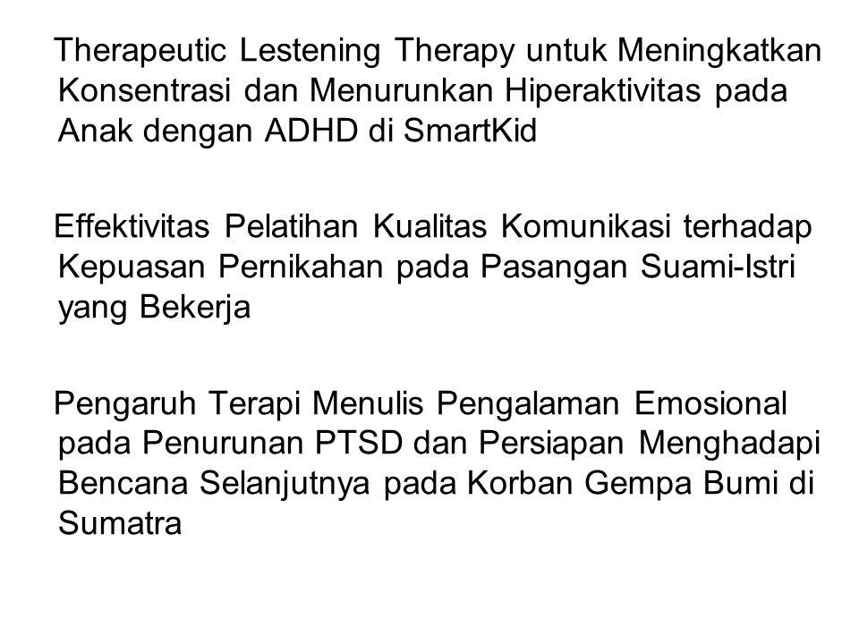 Therapeutic Lestening Therapy untuk Meningkatkan Konsentrasi dan Menurunkan Hiperaktivitas pada Anak dengan ADHD di SmartKid