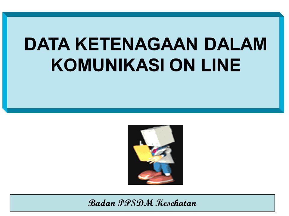 DATA KETENAGAAN DALAM KOMUNIKASI ON LINE