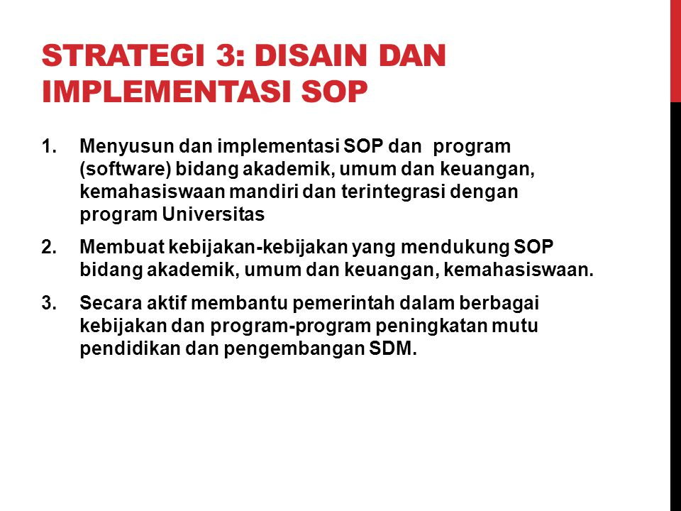 Strategi 3: Disain dan Implementasi SOP