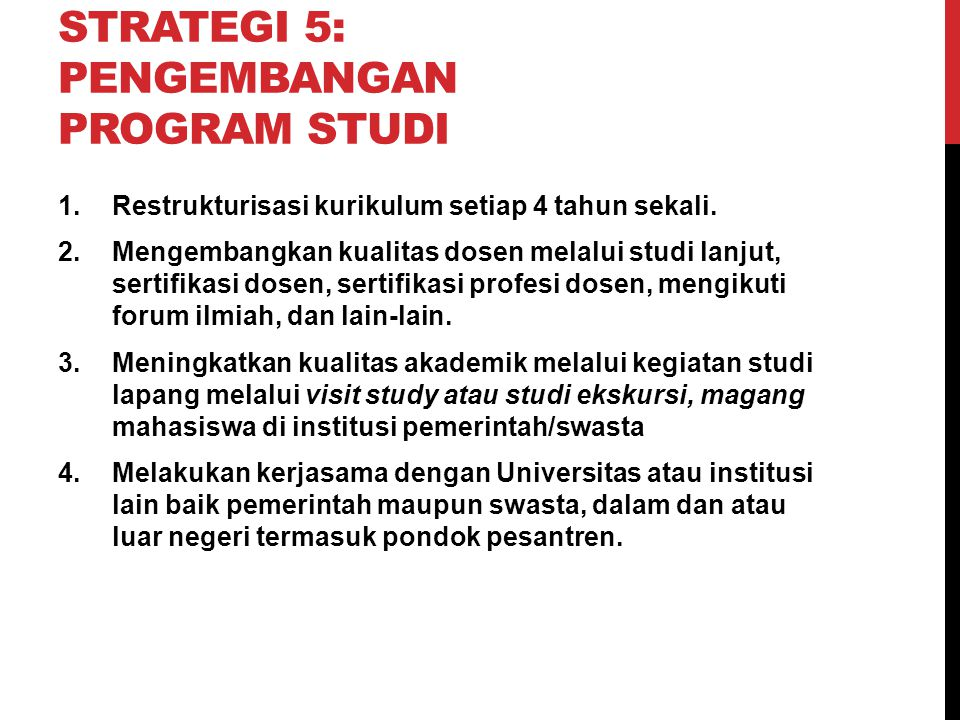 Strategi 5: Pengembangan Program Studi