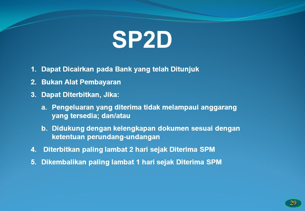 SP2D Dapat Dicairkan pada Bank yang telah Ditunjuk