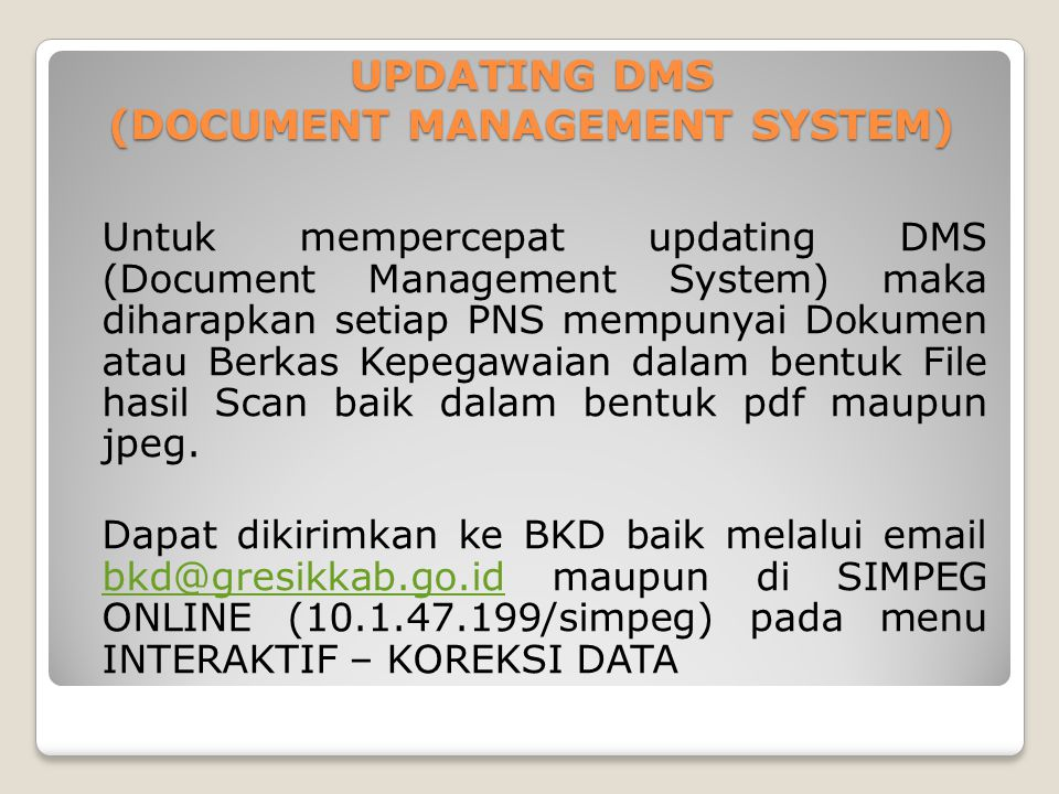 UPDATING DMS (DOCUMENT MANAGEMENT SYSTEM)