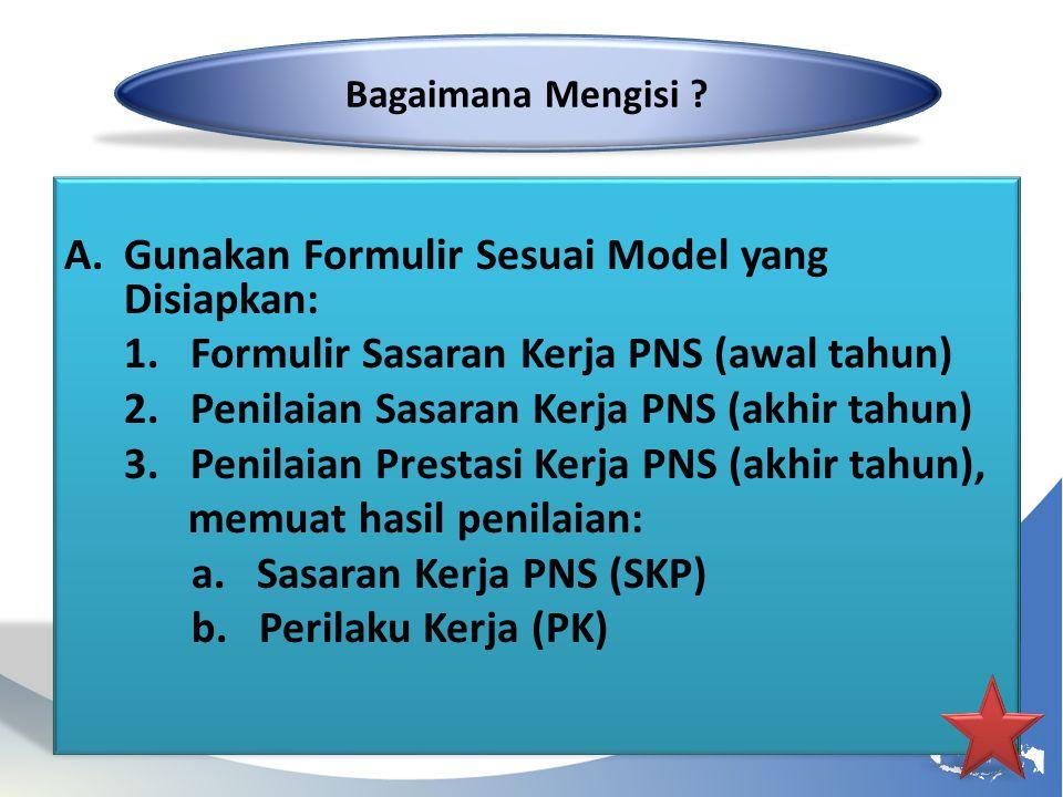 Gunakan Formulir Sesuai Model yang Disiapkan: