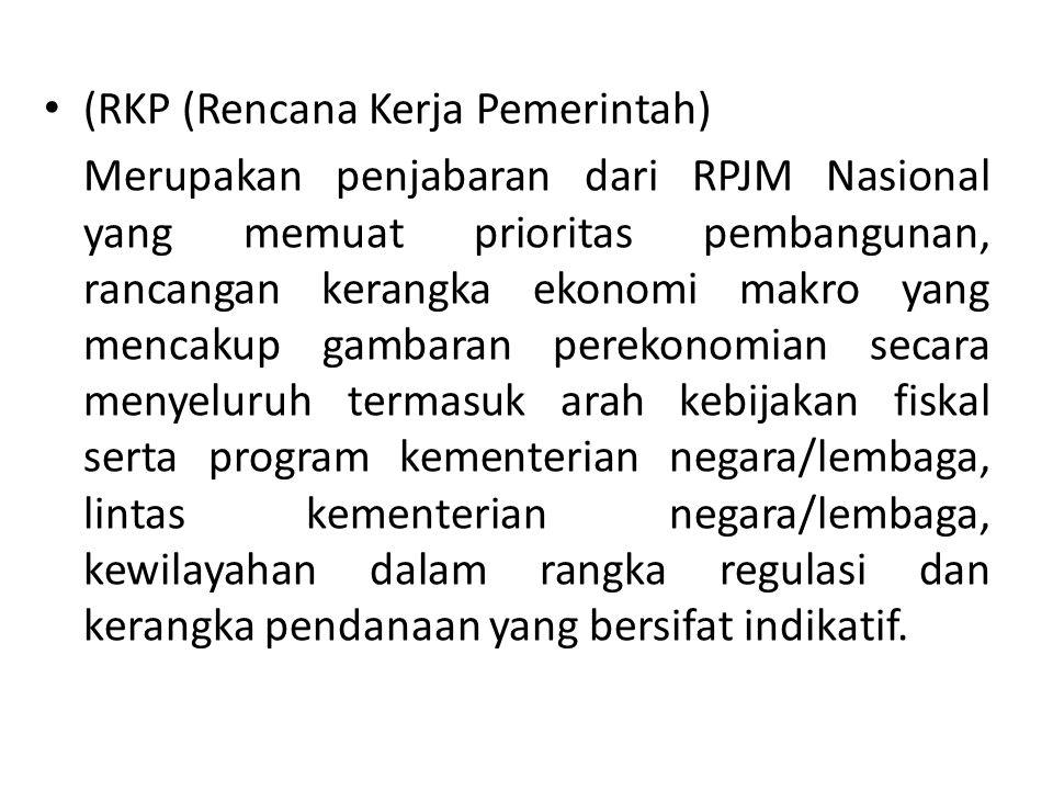 (RKP (Rencana Kerja Pemerintah)