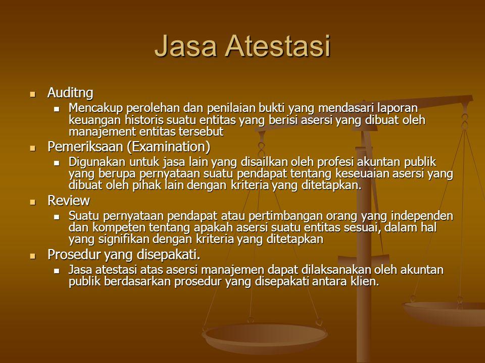 Jasa Atestasi Auditng Pemeriksaan (Examination) Review