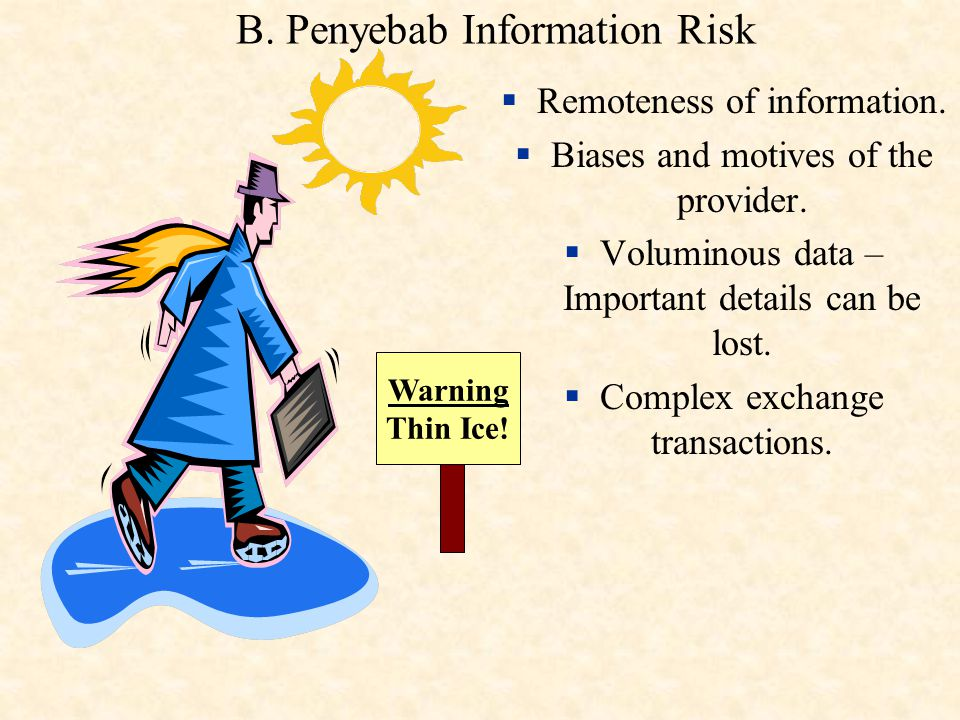 B. Penyebab Information Risk