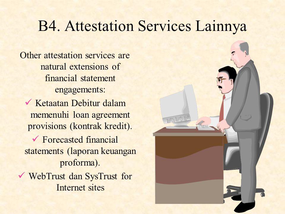 B4. Attestation Services Lainnya