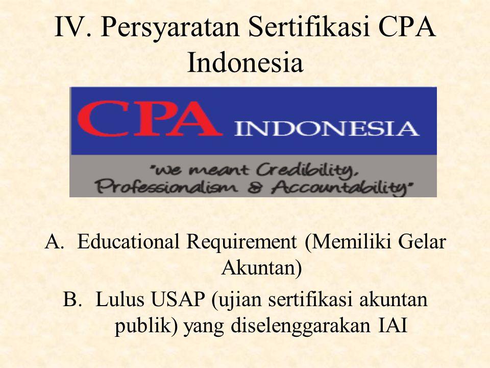 IV. Persyaratan Sertifikasi CPA Indonesia