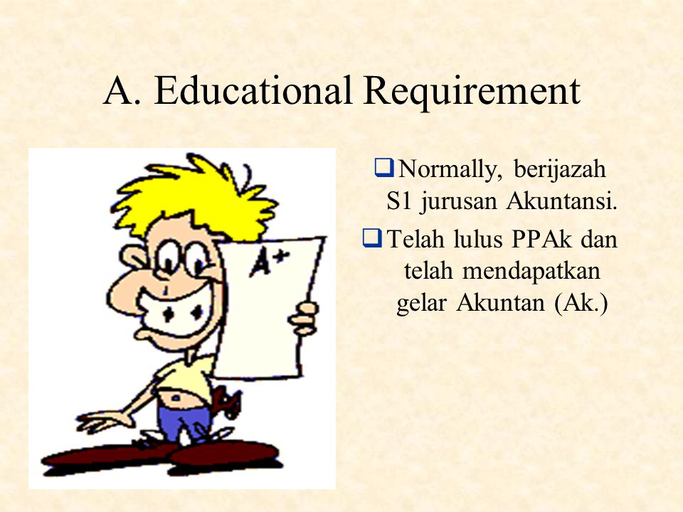 A. Educational Requirement