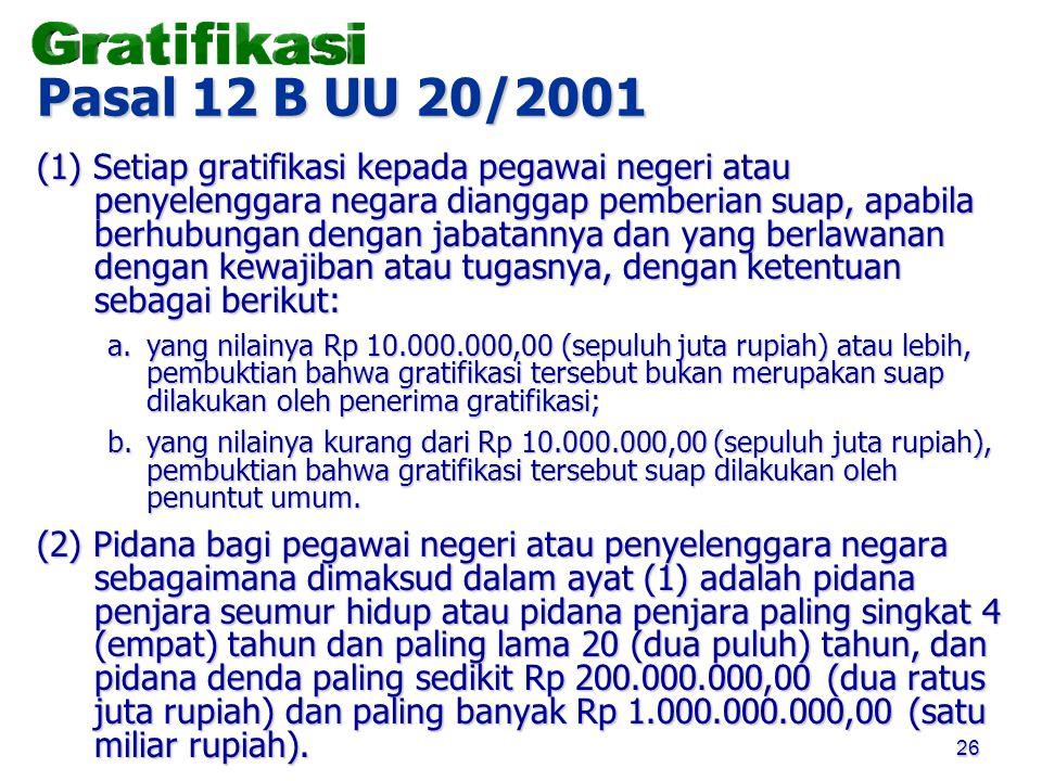 Pasal 12 B UU 20/2001