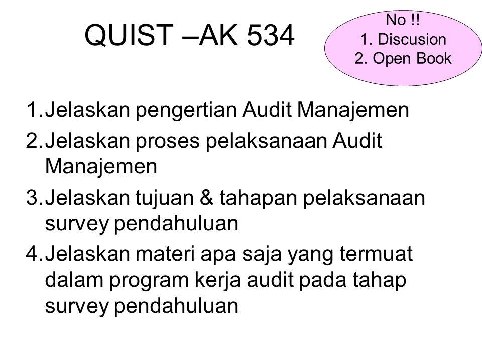 QUIST –AK 534 Jelaskan pengertian Audit Manajemen