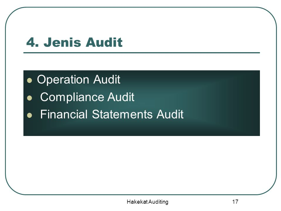 4. Jenis Audit Operation Audit Compliance Audit