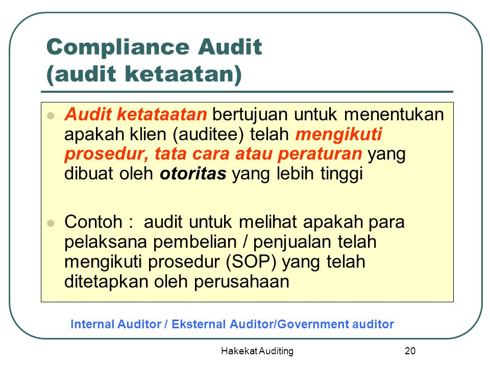 Compliance Audit (audit ketaatan)
