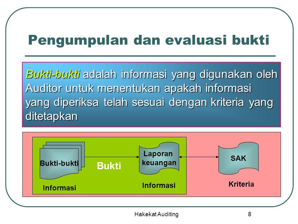 Pengumpulan dan evaluasi bukti