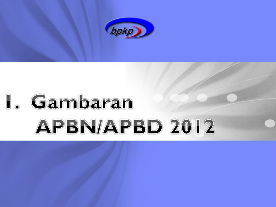 Gambaran APBN/APBD 2012