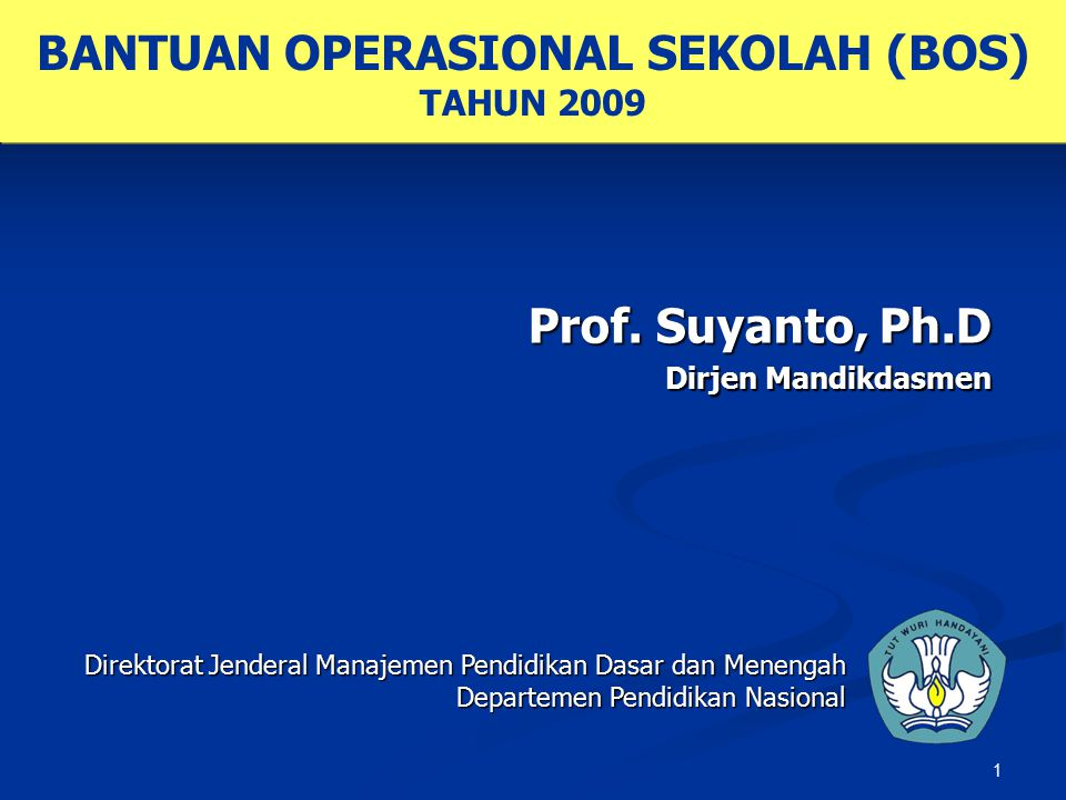 Prof. Suyanto, Ph.D Dirjen Mandikdasmen