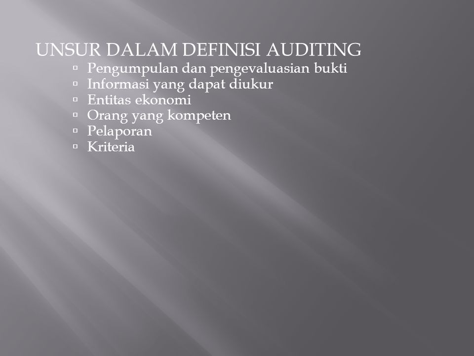 UNSUR DALAM DEFINISI AUDITING