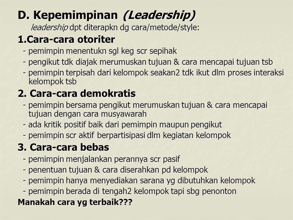 D. Kepemimpinan (Leadership)