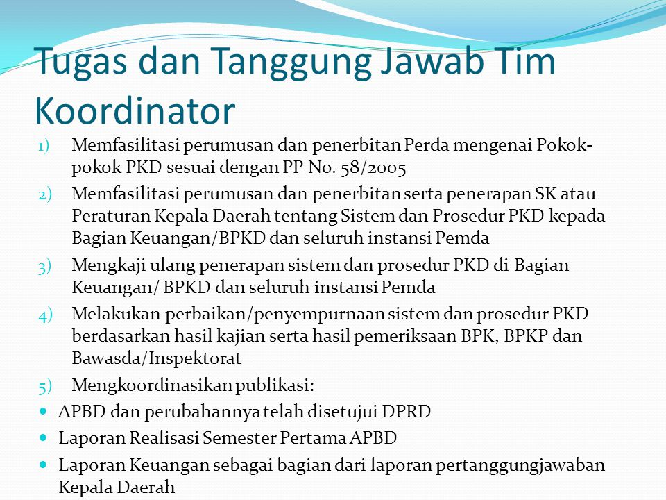 Tugas dan Tanggung Jawab Tim Koordinator
