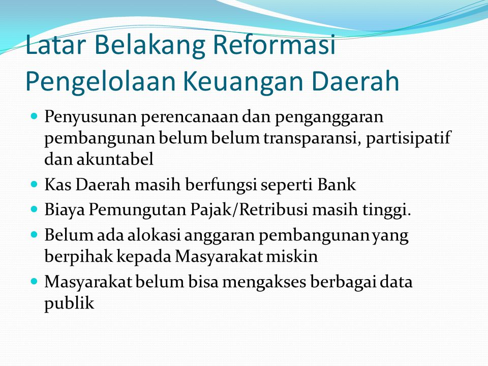 Latar Belakang Reformasi Pengelolaan Keuangan Daerah