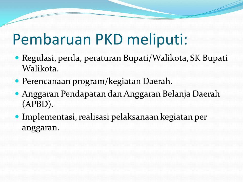 Pembaruan PKD meliputi: