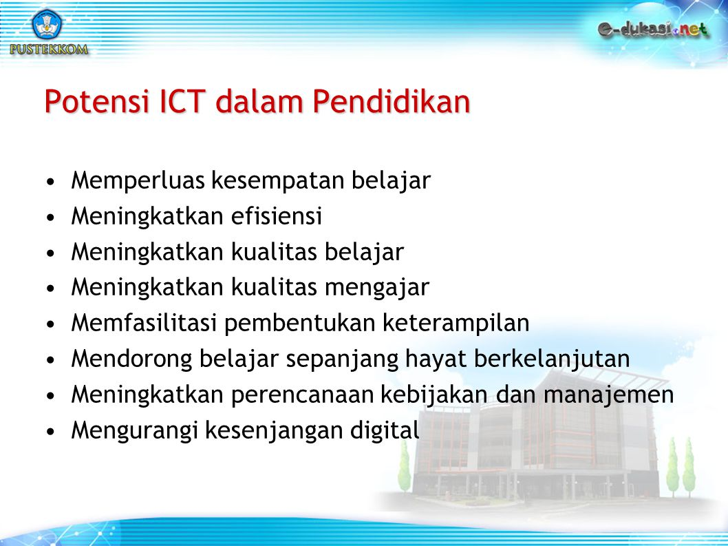 Potensi ICT dalam Pendidikan