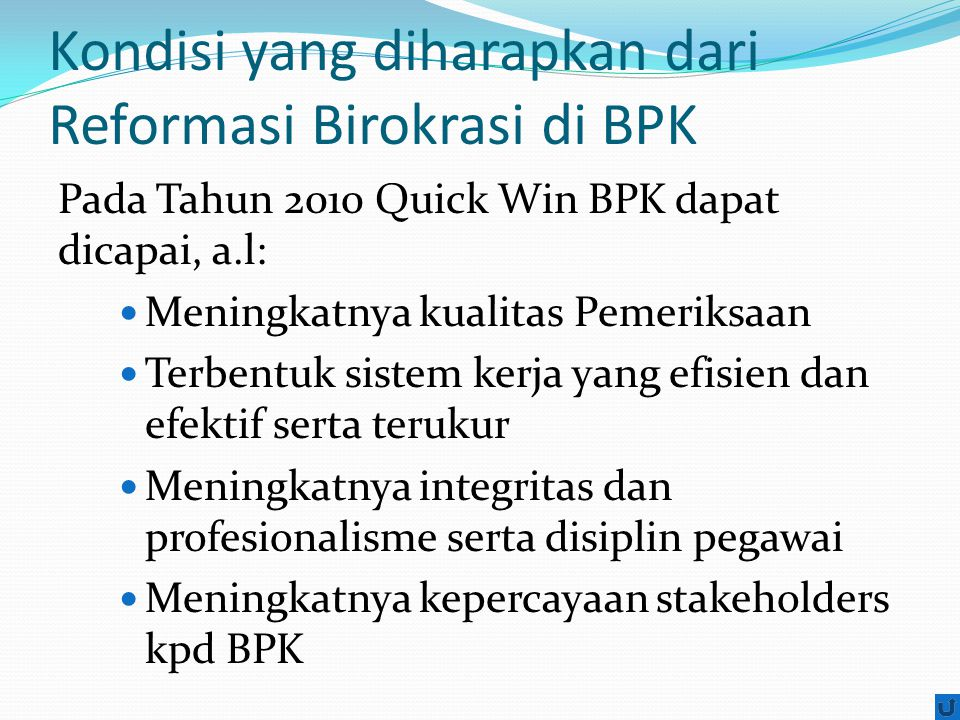 Kondisi yang diharapkan dari Reformasi Birokrasi di BPK