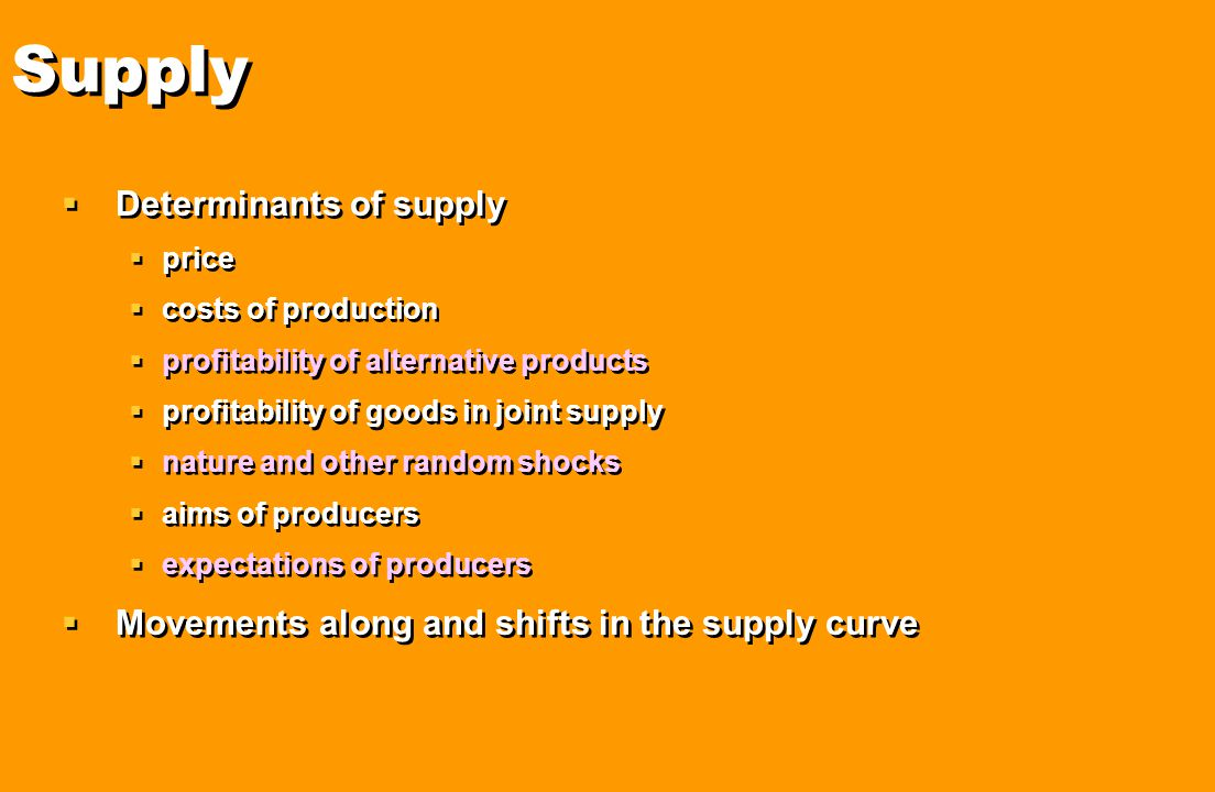 Supply Determinants of supply